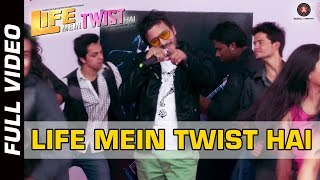 Title Song - Life Mein Twist Hai