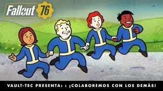 Fallout 76 – Vault-Tec presenta: ¡Colaboremos con los demás! (vídeo sobre el multijugador).