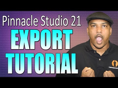 Pinnacle Studio 21 Ultimate | Export Video Tutorial