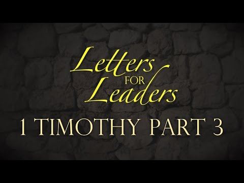 """Letters For Leaders"" Part 6 – Pastor Raymond Woodward"