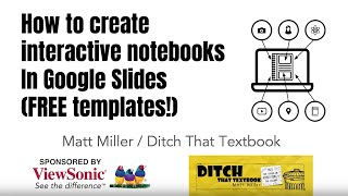 How To Create Interactive Notebooks In Google Slides