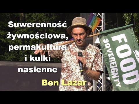 Ben Lazar - Suwerenność żywnościowa i permakultura