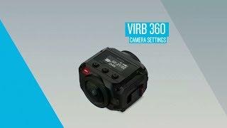 Garmin VIRB 360: Camera Settings