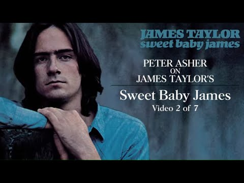 James Taylor - Sweet Baby James (Peter Asher Interview #2)