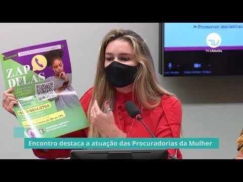 Encontro destaca a atuação das Procuradorias da Mulher - 01/09/21