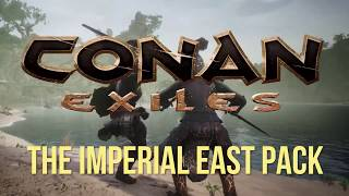 VideoImage1 Conan Exiles - The Imperial East Pack