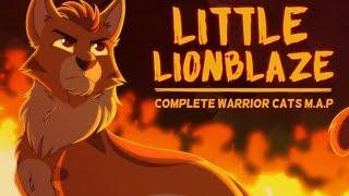 Little Lionblaze | COMPLETE MAP