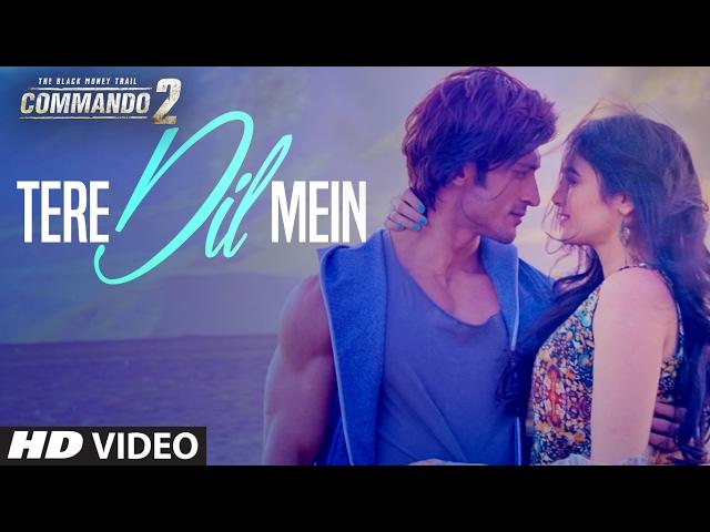 Tere Dil Mein Video Song HD | Commando 2 Movie Songs | Vidyut, Adah