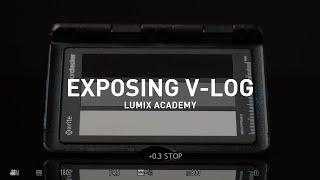 Panasonic Lumix Academy: Exponer el modo V-Log anuncio