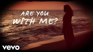 Easton Corbin - Are You With Me (Official Lyric Video)