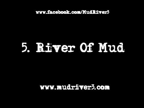Mud River - The Muddy EP Available Now