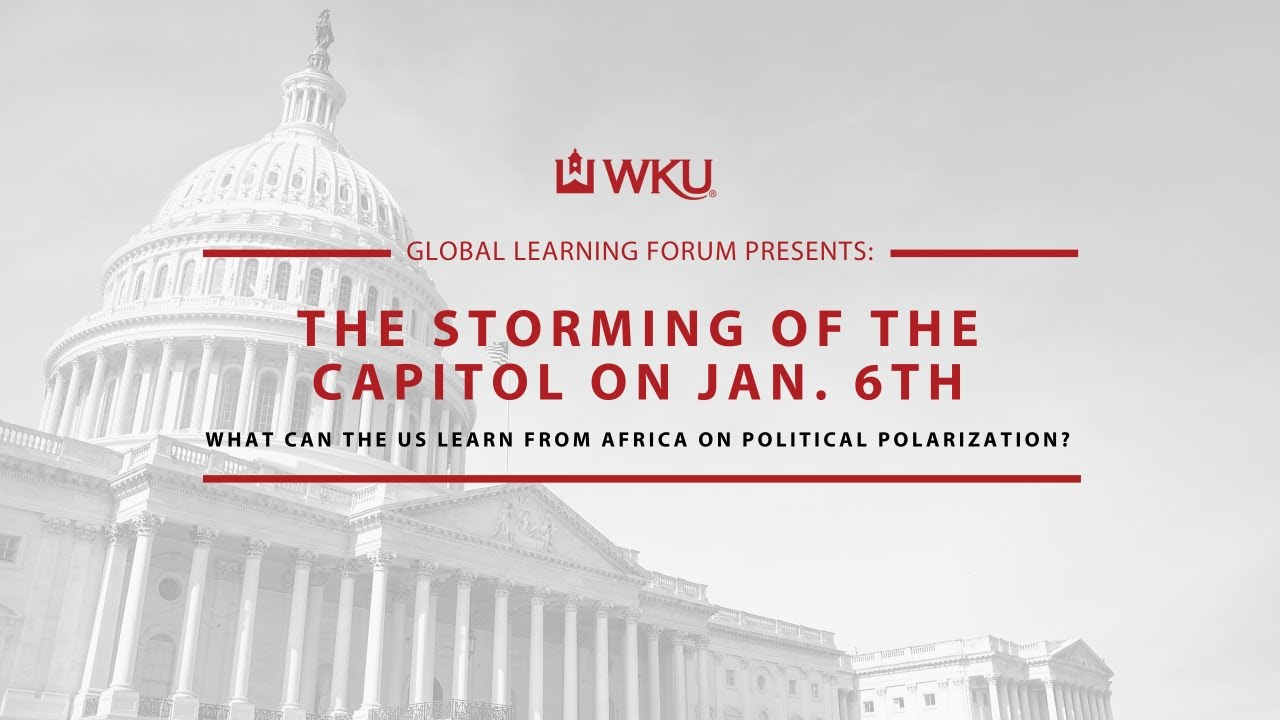 The Storming of the Capitol on Jan. 6: What can the US learn from Africa on Political Polarization? Video Preview