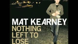 Mat Kearney - All I Need w/ lyrics (High Quality Mp3)