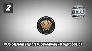Krypto Basics #002 Kryptowährungen GIVEAWAY + POS System Erklärung - free BTC