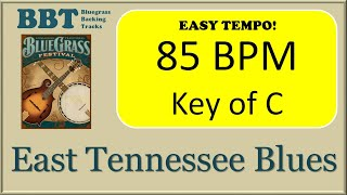 East Tennessee Blues - Bluegrass Backing Track 85