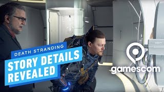 Death Stranding 'Briefing' Trailer Reveals Main Story Details - Gamescom 2019
