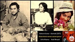 Kishore Kumar - Gumrah (1977) - 'khule khule   - YouTube
