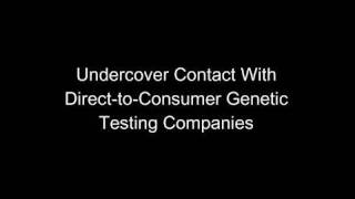 GAO: Undercover Contact with Direct-to-Consumer Genetic Testing Companies