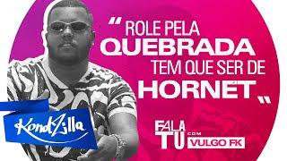 """Fala Tu Vulgo FK – """"Lá da Tiradentes Que É Minha Quebrada"""" (KondZilla)"""