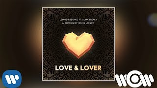 Leonid Rudenko - Love & Lover (feat. Alina Eremia & Dominique Young Unique) | Official Audio