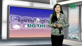 Thời tiết các thành phố lớn 10/12/2018: Hà Nội, Hải Phòng có mưa nhỏ, trời rét | VTC14