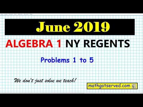 June 2019 algebra 1 # 1 to 5 NYS Regents exam solutions worked ...