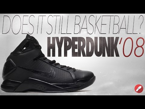Does It Still Basketball? Nike Hyperdunk '08!