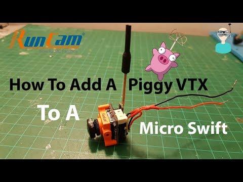 how-to-add-a-piggy-vtx-to-a-runcam-micro-swift--foxeer-micro-arrow