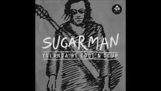 SUGAR MAN - Yolanda Be Cool & DCUP