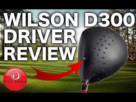 NEW WILSON D300 DRIVER REVIEW