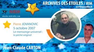 Pierre JOVANOVIC | Le mensonge universel | Archive RIM