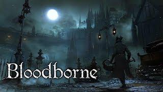 Bloodborne   FULL GAME WALKTHROUGH   No Commentary