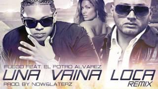Una Vaina Loca (Remix) Fuego Ft El Potro Alvarez   HoyMusic.Com  Dale Me Gusta