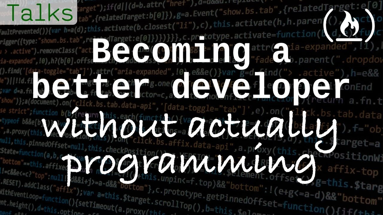 Becoming a Better Programmer, Without Actually Programming