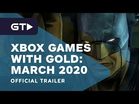 Xbox - March 2020 Games with Gold Trailer
