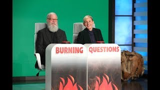 David Letterman Answers Ellen's 'Burning Questions' - EXTENDED