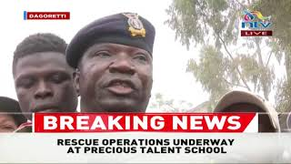 #BREAKING || 7 students confirmed dead at Precious Talent School