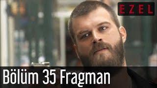 Ezel 35.Bölüm Fragman