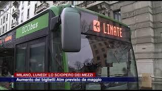 Etg - Milano, Lunedì Lo Sciopero Dei Mezzi. Aumento Dei Biglietti Atm Previsto Da Maggio