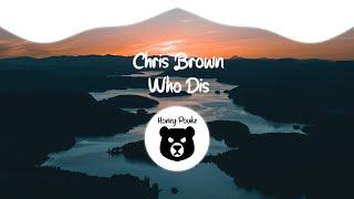 Chris Brown - Who Dis