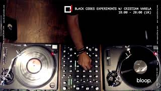 Cristian Varela - Live @ Black Codes Experiments x bloop. [23.04.2020]