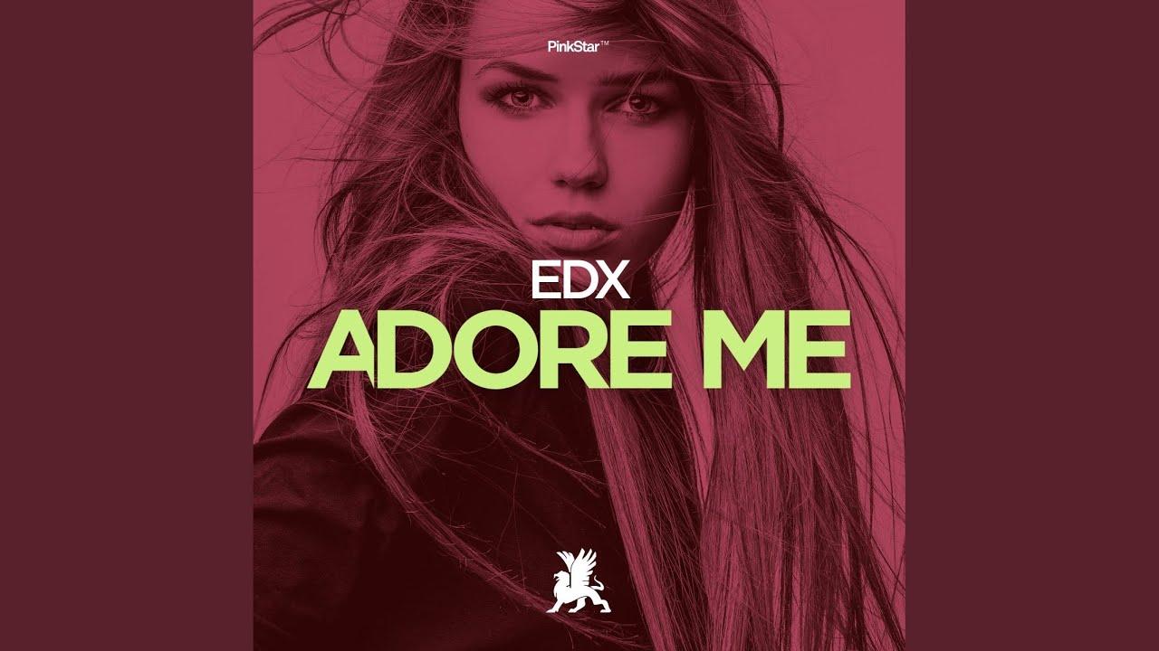 EDX – Adore Me