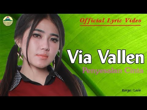 , title : 'Penyesalan Cinta - Via Vallen (OM. Sera)  |  Official Lyric   #music'