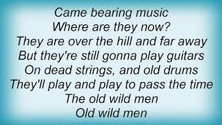 10cc - Old Wild Men Lyrics