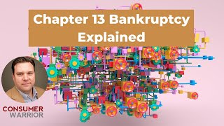 Chapter 13 Bankruptcy Explained (2021)