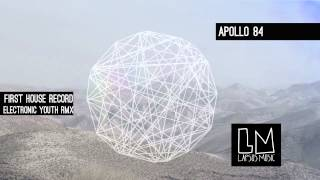 Apollo 84 'First House Record' (Electronic Youth Remix) - Video Teaser