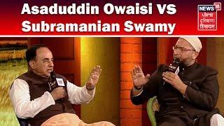 Asaduddin Owaisi vs Subramanian Swamy Full Debate   News18 Chaupal 2017