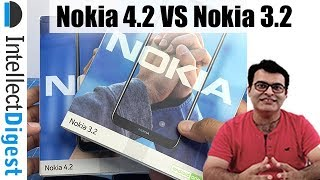 Nokia 4.2 VS Nokia 3.2 Detailed Comparison- Which Is Better Any Why?