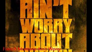 French Montana - Ain't Worry About Nothin Slowed
