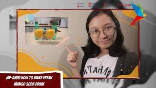 #P-ANDU How to Make Fresh Mango Soda Drink